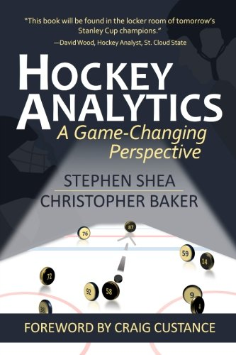 Hockey Analytics: A Game-Changing Perspective von CreateSpace Independent Publishing Platform