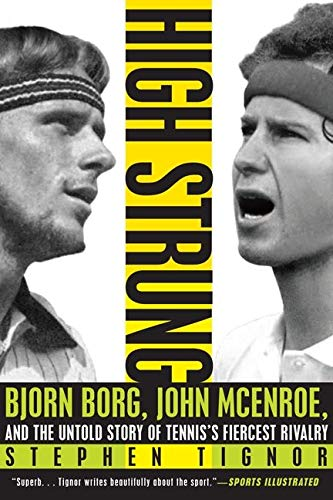 High Strung: Bjorn Borg, John McEnroe, and the Untold Story of Tennis's Fiercest Rivalry von Harper Paperbacks