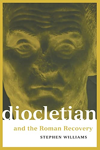 Diocletian and the Roman Recovery (Roman Imperial Biographies (Paperback))