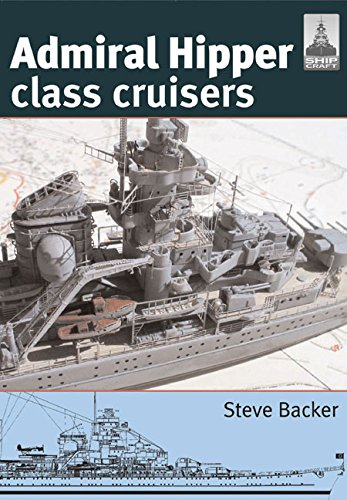 Admiral Hipper Class Cruisers (Shipcraft, Band 16) von Pen & Sword Books Ltd