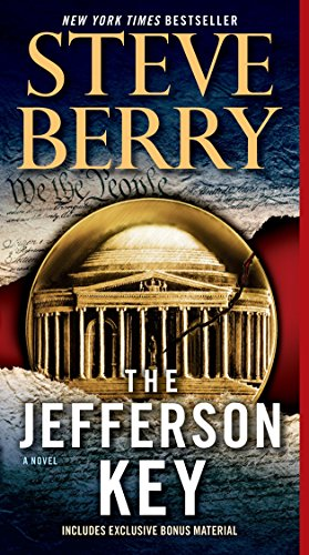 The Jefferson Key (with bonus short story The Devil's Gold): A Novel (Cotton Malone, Band 7)