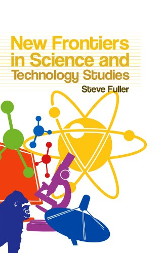 New Frontiers in Science and Technology Studies von Polity Press
