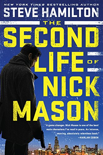 The Second Life of Nick Mason (A Nick Mason Novel, Band 1) von G.P. Putnam's Sons