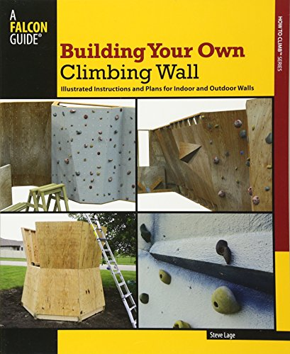 Building Your Own Climbing Wall (How to Climb) von RLPG