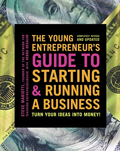 The Young Entrepreneur's Guide to Starting and Running a Business: Turn Your Ideas into Money! von Currency