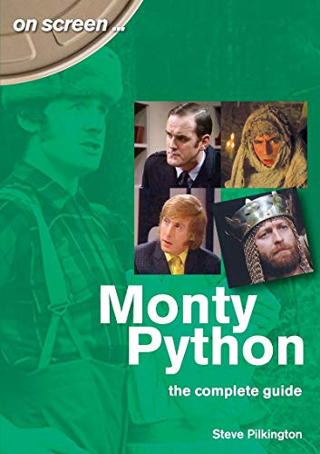 Monty Python: The Complete Guide (On Screen) von SONICBOND PUB