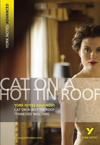 Cat on a Hot Tin Roof: York Notes Advanced von Pearson Longman