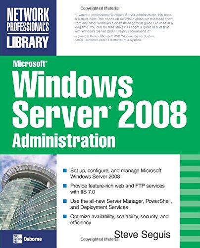 Microsoft Windows Server 2008 Administration (Network Professionals Library) von McGraw-Hill Education