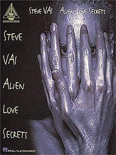 Steve Vai: Alien Love Secrets (Guitar Recorded Versions) von HAL LEONARD