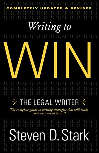 Writing to Win: The Legal Writer von Three Rivers Press