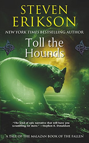 Malazan Book of the Fallen 08. Toll the Hounds (The Malazan Book of the Fallen, Band 8) von Tor Books