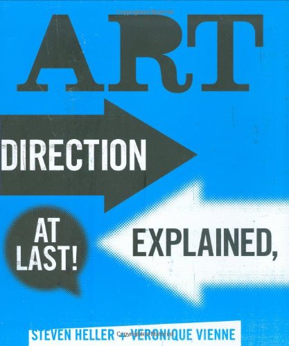 Art Direction Explained, At Last! von Laurence King Publishers