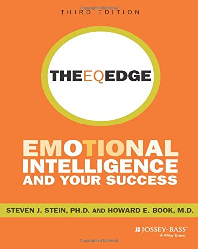 The EQ Edge: Emotional Intelligence and Your Success 3rd Edition: Emotional Intelligence and Your Success von Jossey-Bass