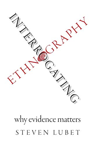 Interrogating Ethnography: Why Evidence Matters von Oxford University Press