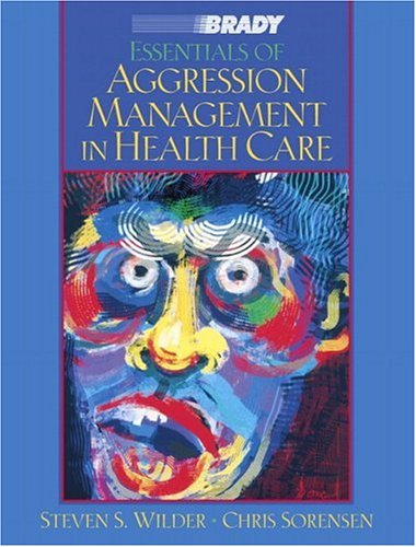 Essentials of Aggression Management in Health Care von ADDISON WESLEY PUB CO INC