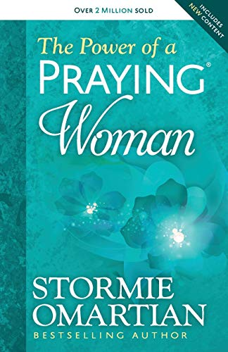 Omartian, S: The Power of a Praying (R) Woman von Harvest House Publishers,U.S.