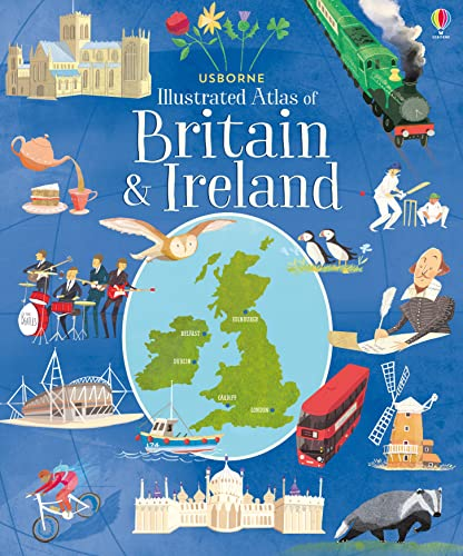 Cullis, M: Usborne Illustrated Atlas of Britain and Ireland von Usborne Publishing Ltd