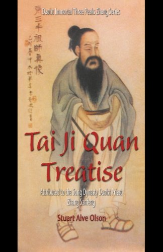 Tai Ji Quan Treatise: Attributed to the Song Dynasty Daoist Priest Zhang Sanfeng (Daoist Immortal Three Peaks Zhang Series)