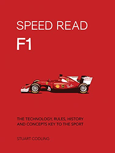 Speed Read F1: The Technology, Rules, History and Concepts Key to the Sport von MOTORBOOKS INTL