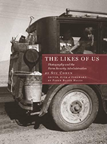 The Likes of Us: Photography and the Farm Security Administration von Brand: David R. Godine
