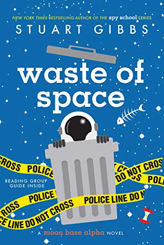 Waste of Space (Moon Base Alpha) von Simon & Schuster Books for Young Readers