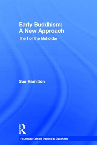 Early Buddhism: A New Approach : The I of the Beholder (Curzon Critical Studies in Buddhism) von RoutledgeCurzon