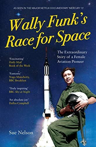 Nelson, S: Wally Funk's Race for Space von The Westbourne Press