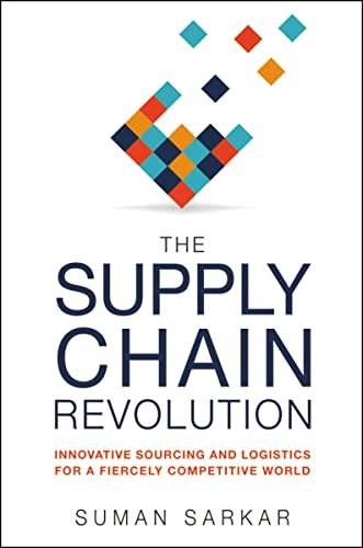 The Supply Chain Revolution: Innovative Sourcing and Logistics for a Fiercely Competitive World von HarperCollins Focus
