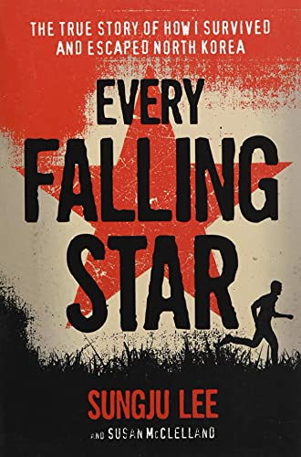 Every Falling Star: The True Story of How I Survived and Escaped North Korea von AMULET BOOKS
