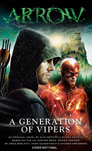 Arrow - A Generation of Vipers von Titan Books