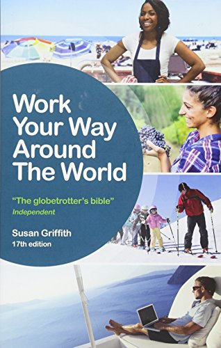 Work Your Way Around the World von Crimson Publishing
