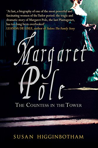 Margaret Pole: The Countess in the Tower von Amberley Publishing