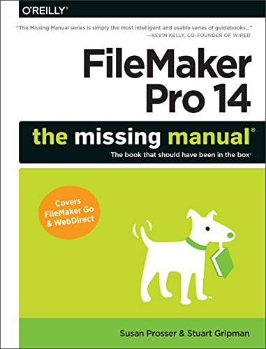 Filemaker Pro 14: The Missing Manual von O'Reilly Vlg. GmbH & Co.