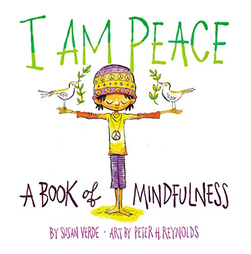 I Am Peace:A Book of Mindfulness von Abrams