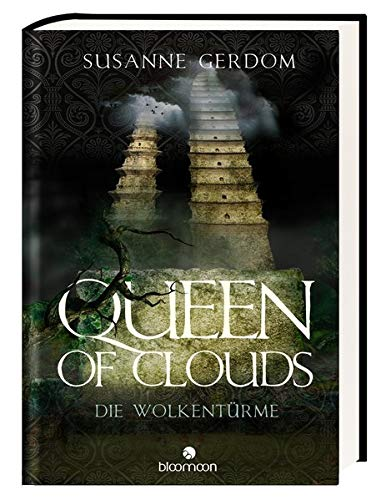 Queen of Clouds: Die Wolkentürme von bloomoon