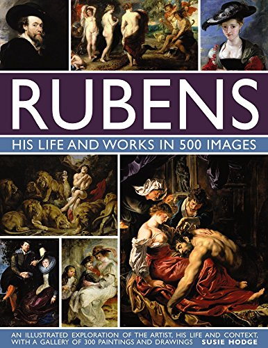 Rubens: His Life and Works: An Illustrated Exploration of the Artist, His Life and Context, with a Gallery of 300 Paintings and Drawings von LORENZ BOOKS