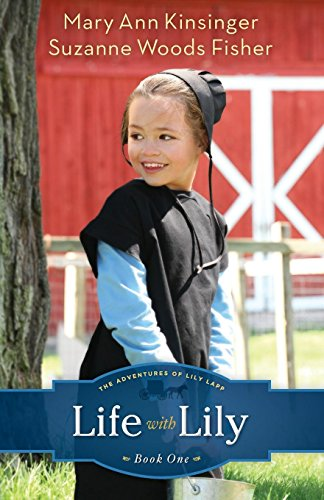 Life with Lily (The Adventures of Lily Lapp) (Volume 1): Volume 1 (Adventures of Lily Lapp) von Revell