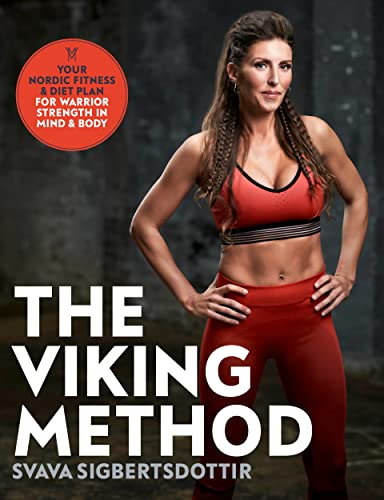 The Viking Method: Your Nordic Fitness and Diet Plan for Warrior Strength in Mind and Body von Penguin Life