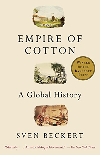 Empire of Cotton: A Global History von Vintage