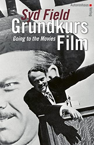 Grundkurs Film: Going to the Movies von Autorenhaus Verlag GmbH