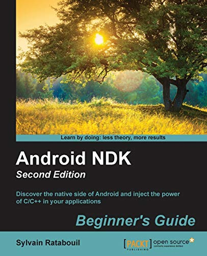 Android NDK: Beginner's Guide - Second Edition (English Edition) von Packt Publishing