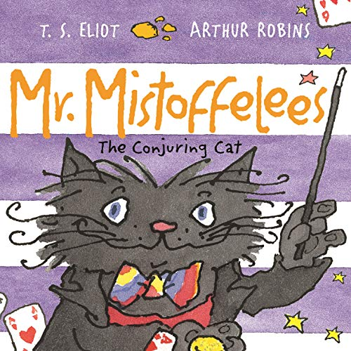 Mr. Mistoffelees: The Conjuring Cat (Old Possum Picture Books)