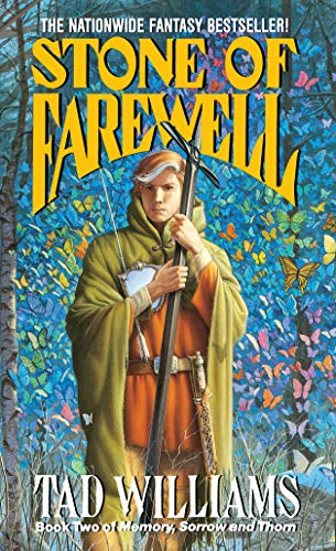 The Stone of Farewell: Book Two of Memory, Sorrow, and Thorn von DAW