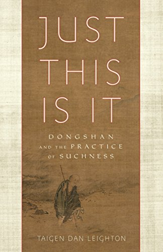 Just This Is It: Dongshan and the Practice of Suchness von Shambhala