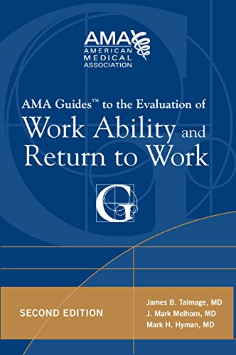 AMA Guides to the Evaluation of Work Ability and Return to Work von Brand: American Medical Association Press