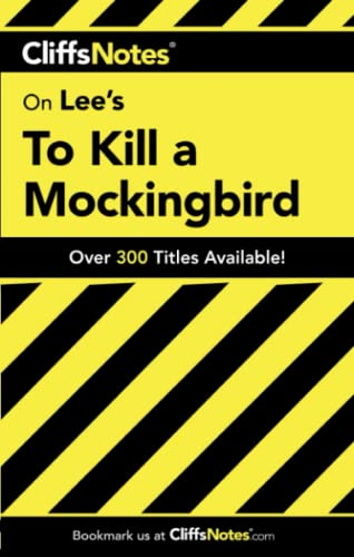 Cliffs Notes on Lee's To Kill a Mockingbird