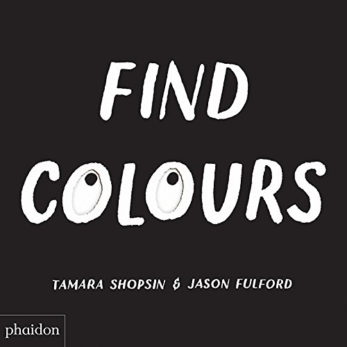 Find Colours: Published in association with the Whitney Museum of American Art (GB ACTIVITE) von PHAIDON JEUNESS