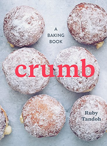 Crumb: A Baking Book von Ten Speed Press