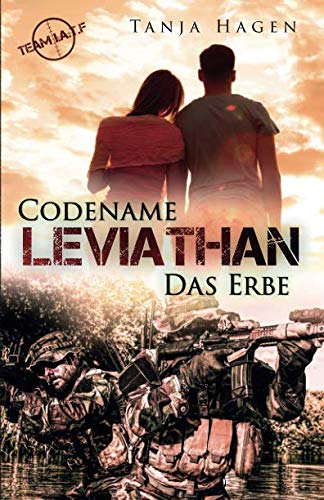 Codename Leviathan - Das Erbe (Team I.A.T.F, Band 12) von Independently published
