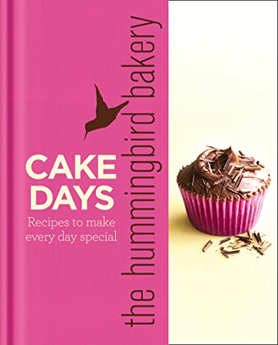 The Hummingbird Bakery Cake Days: Recipes to Make Every Day Special von HarperCollins Publishers